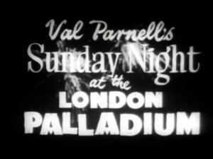 Val Parnell's Sunday Night at the London Palladium title card