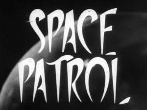 Space Patrol title card